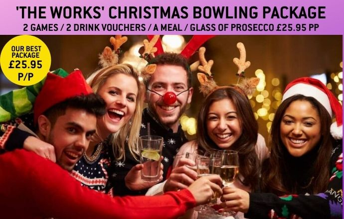 'THE WORKS' CHRISTMAS BOWLING PACKAGE